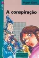Conspiracao, A (2013)