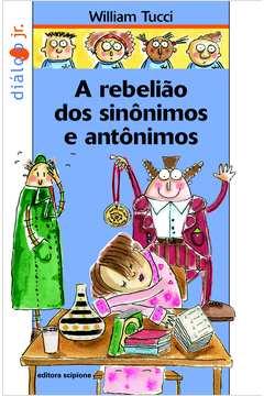 A Rebelião dos Sinonimos e Antonimos
