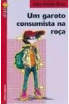 Um Garoto Consumista na Roça (ed. Antiga)