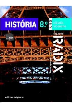 Projeto Radix: História - 8º Ano - 2ª Ed.