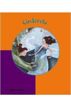 Cinderela - Coleção Conto Ilustrado