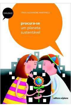 Procura-se um Planeta Sustentável