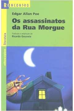 Os Assassinatos da Rua Morgue e o Escaravelho de Ouro