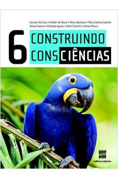 Construindo Consciencias - Ciencias 6º Ano