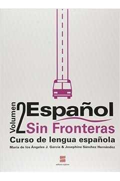 Español - Sin Fronteras - Curso de Lengua Española Vol 2
