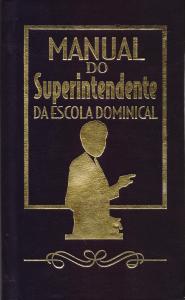 Manual do Superintendente da Escola Dominical