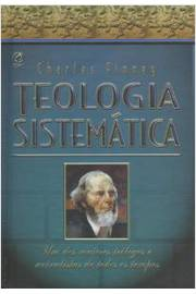 TEOLOGIA SISTEMATICA - (CHARLES FINNEY)