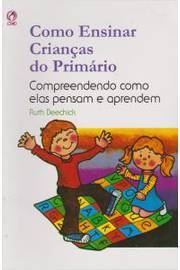COMO ENSINAR CRIANCAS DO PRIMARIO