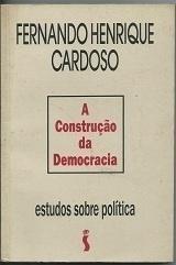 A CONSTRUÇÃO DA DEMOCRACIA ESTUDOS SOBRE POLÍTICA