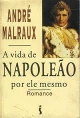 A Vida de Napoleão por Ele Mesmo