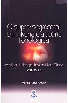 Supra-Segmental Em Tikuna E A Teoria Fonologica V.01