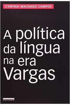 A Politica da Lingua na era Vargas Proibicao do Falar Alemao e Resistencia no Sul do Brasil