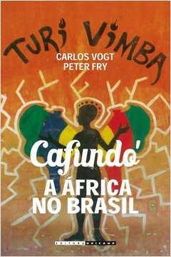 Cafundó: A África no Brasil