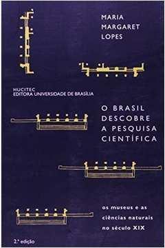 O Brasil Descobre a Pesquisa Científica