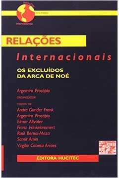 Relacoes Internacionais - Os Excluidos Da Arca De Noe