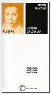 HISTORIA DA LOUCURA - NA IDADE CLASSICA