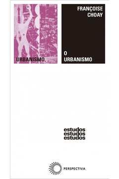 O Urbanismo/ Estudos