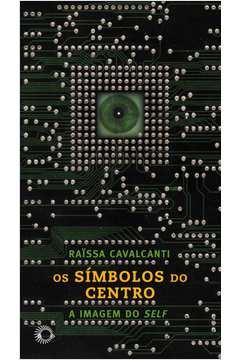 SIMBOLOS DO CENTRO, OS - A IMAGEM DO SELF