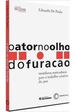 ATOR NO OLHO DO FURACÃO, O