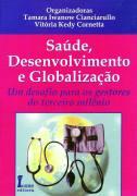 Saúde, Desenvolvimento e Globalização