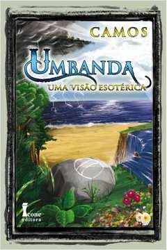 Umbanda -  uma Visao Esotérica