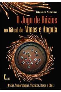 Jogo De Buzios, O - No Ritual De Almas E Angola