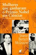Mulheres Que Ganharam O Premio Nobel Em Ciencias