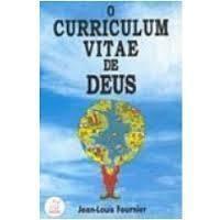 O Curriculum Vitae de Deus