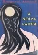 NOIVA LADRA , A