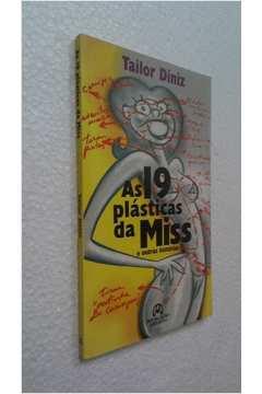 19 Plásticas da Miss, as - e Outras Histórias