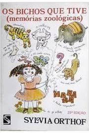 Livro - os Bichos Que Tive - Memórias Zoológicas 28°