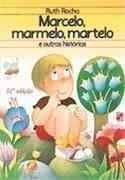 Marcelo Marmelo Martelo e Outras Historias