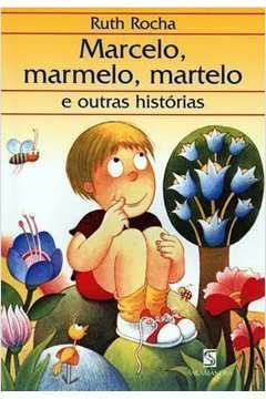 Marcelo, Marmelo,  Martelo , (e Outras Historias  )