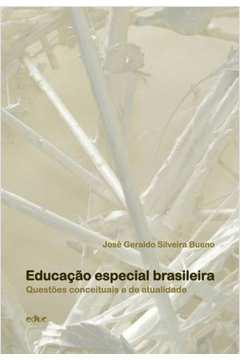 EDUCAÇÃO ESPECIAL BRASILEIRA