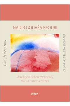 Nadir Gouvea Kfouri uma Mulher a Frente de Seu Tempo Colecao Sapientia