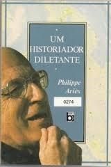 Um Historiador Diletante
