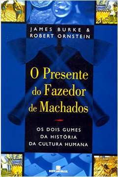 O Presente do Fazedor de Machados