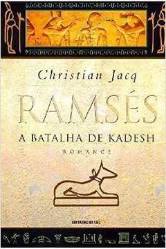 Ramsés - A Batalha De Kadesh
