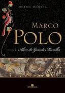 Marco Polo Volume 2 - Além da Grande Muralha