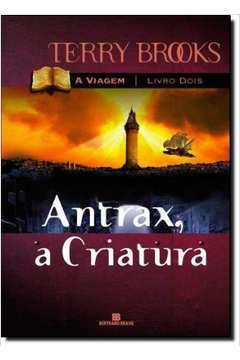 A Viagem 2: Antrax, a Criatura