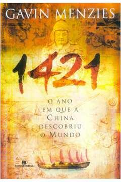 1421. o Ano Em Que a China Descobriu o Mundo