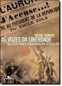 As Vozes Da Liberdade - Os Escritos Engajados Do Seculo Xix
