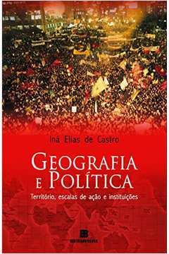 Geografia e Politica Territorio Escalas de Ação e Instituições