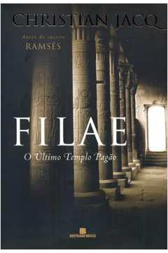 Filae - O Último Templo Pagão 1º Ed.2008