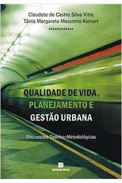 Qualidade de Vida, Planejamento e Gestão Urbana