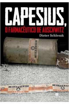 Capesius  o Farmacêutico de Auschwitz