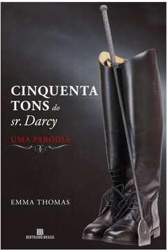 Cinquenta Tons do Sr. Darcy - uma Paródia