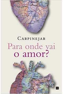 Para Onde Vai o Amor?