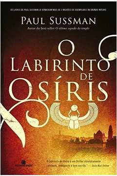 O LABIRINTO DE OSIRIS