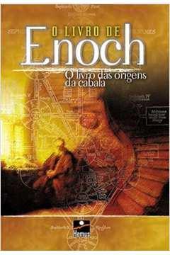 Livro de Enoch, O: O Livro das Origens da Cabala